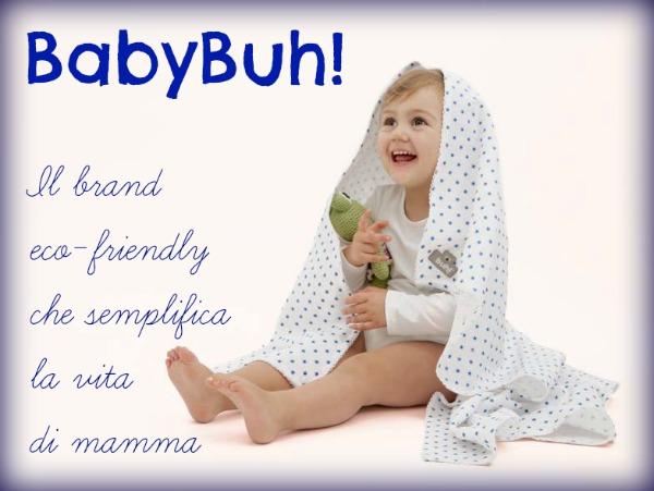 BabyBuh! Il brand eco-friendly che semplifica la vita di mamma