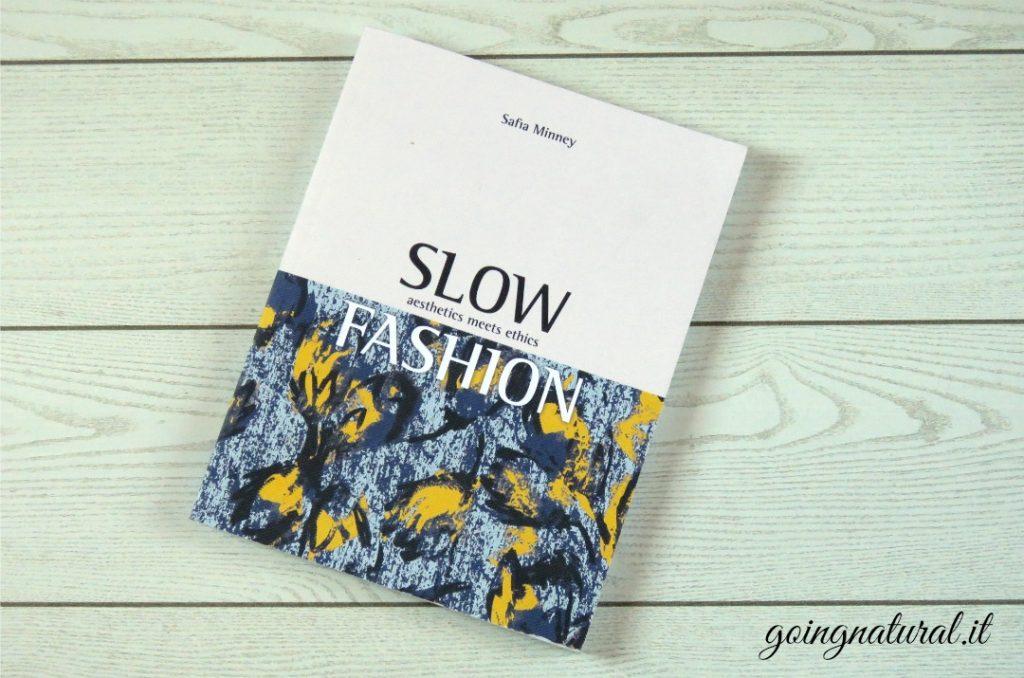 Slow Fashion di Safia Minney : il libro sulla moda etica che cambia il mondo
