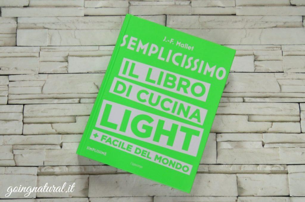 Semplicissimo il libro di cucina sana e light per imbranati for Libri di cucina per principianti