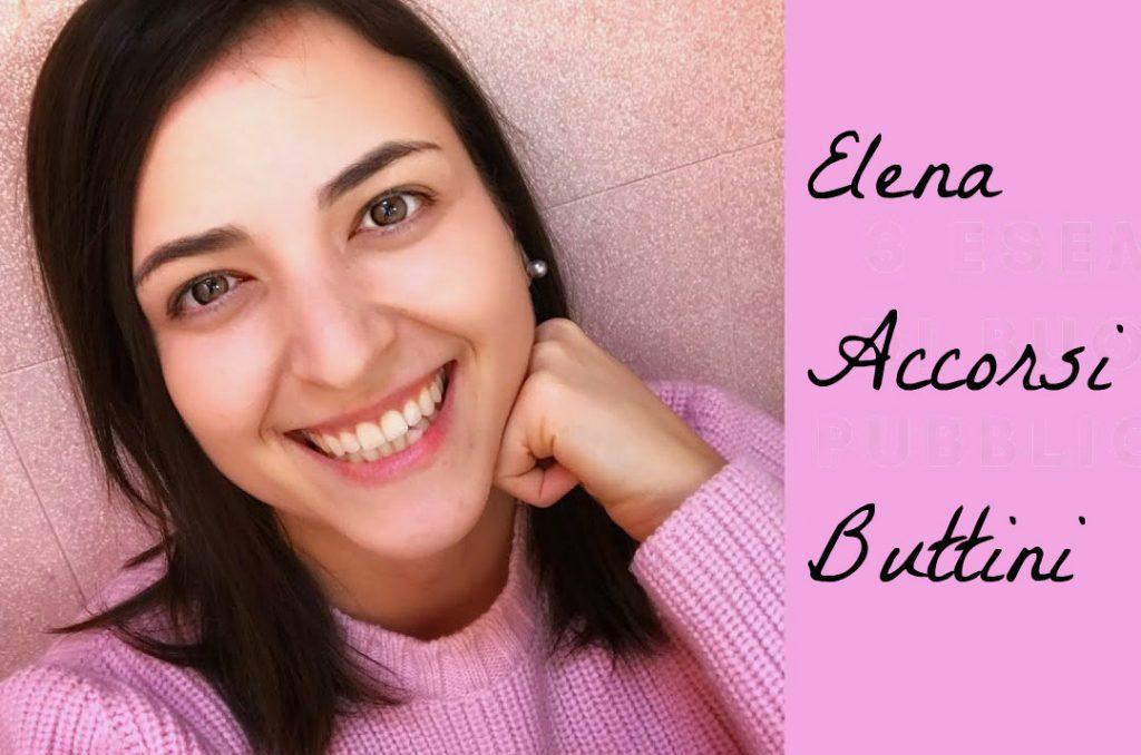 Elena Accorsi Buttini : chi è, cosa fa e perchè dovreste seguirla
